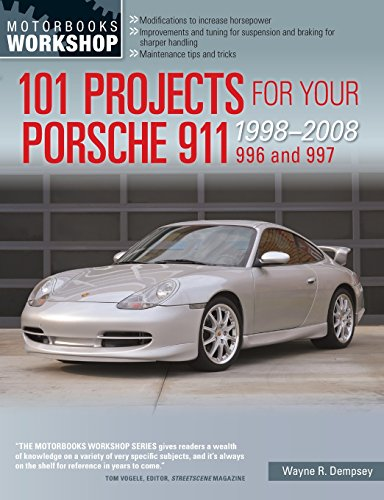 101 Projects for Your Porsche 911, 996 and 997 1998-2008 (Motorbooks - Engine Porsche Racing