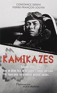 Kamikaze : 25 octobre 1944-15 août 1945, Souyri, Pierre