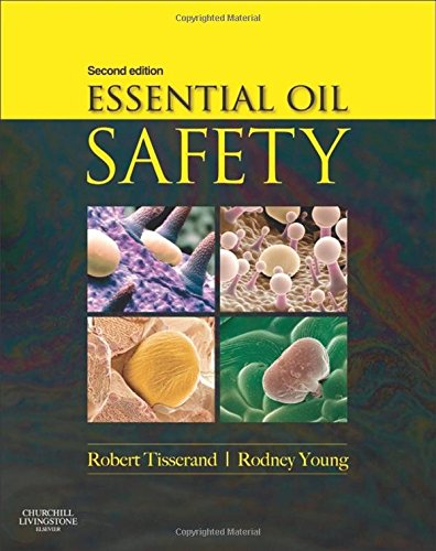 Essential Oil Safety: A Guide for Health Care (Health Care Safety Net)
