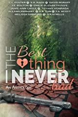 The Best Thing I Never Had Paperback