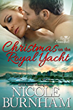 Christmas on the Royal Yacht (Royal Scandals)