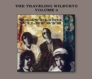 The Traveling Wilburys The Traveling Wilburys Vol 3 By