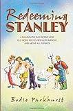 Redeeming Stanley, Bodie Parkhurst, 1442145544