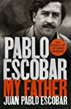 Pablo Escobar: My Father (Tpb Om)
