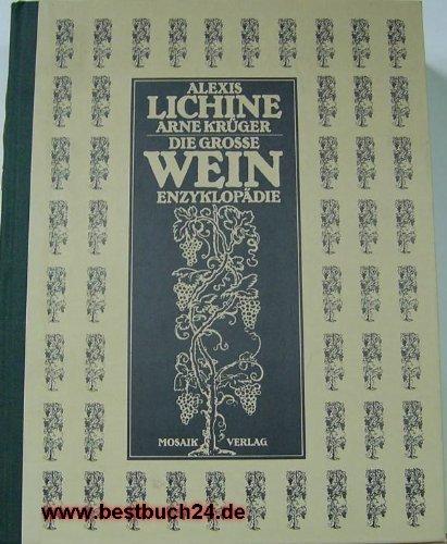 Die große Wein - Enzyklopädie