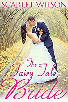 The Fairy Tale Bride (Montana Born Brides series Book 1) by [Wilson, Scarlet]