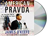 The one real difference between the American press and the Soviet state newspaper Pravda was that the Russian people knew they were being lied to. To expose the lies our media tell us today, controversial journalist James O'Keefe created Project V...