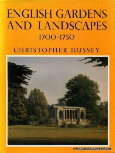 English Gardens and Landscapes, 1700-1750