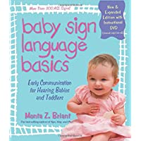 Baby Sign Language Basics: Early Communication for Hearing Babies and Toddler...