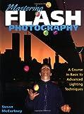 Mastering Flash Photography, Susan McCartney and Susan Mccartney, 0817445455