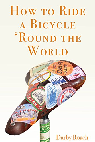 How To Ride A Bicycle 'Round The...