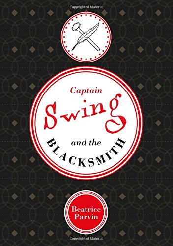 Captain Swing and the Blacksmith ()