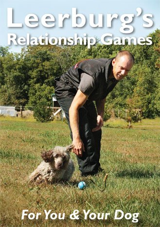 Leerburg's Relationship Games for You and Your Dog