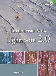 Les nouveautés de Lightroom 2.0