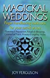 Magickal Weddings, Joy Ferguson, 1550224611