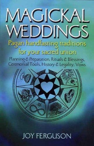 Magickal Weddings: Pagan Handfasting Traditions for Your Sacred Union