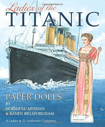 Ladies of the Titanic Paper Dolls: 6 Ladies and 21 Authentic Costumes ()