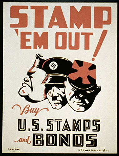 1941 Photo Stamp 'em out Buy U.S. stamps and bonds / / T.A. Byrne. Poster encouraging purchase of war stamps and bonds to support the war effort, showing faces of Hitler, Mussolini, and - 1941 Stamp Poster