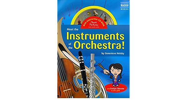 meet the instruments of the orchestra