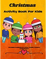 Christmas Activity Book for Kids: Coloring, Drawing, Mazes, Dot to Dot, Sudoku Puzzles (With Answers)