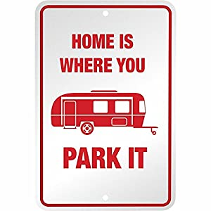 Home Is Where You Park It RV