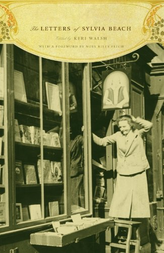 The Letters of Sylvia Beach (English Edition)