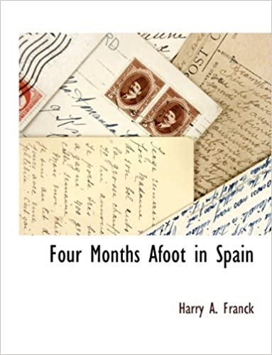 Four Months Afoot in Spain
