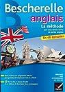Bescherelle Anglais La méthode: Méthode d'anglais : débutants - niveau intermédiaire par Rotgé