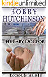 The Baby Doctor: Medical Romance,  Emergency Series (Doctor 911 Series Book 7)