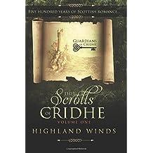 The Scrolls of Cridhe: Volume 1 Highland Winds