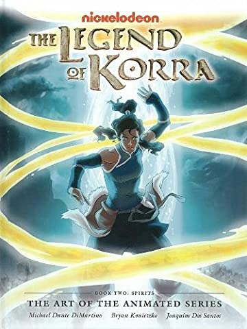 Legend of Korra: The Art of the Animated Series Book Two: Spirits (Art Avatar)