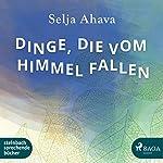 Dinge, die vom Himmel fallen | Selja Ahava