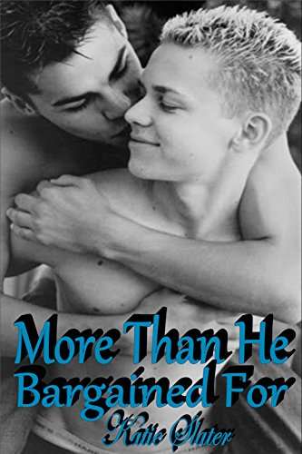 More Than He Bargained For - Gay Romance Erotica