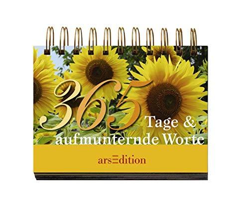365 Tage & aufmunternde Worte