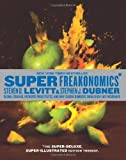 img - for SuperFreakonomics, Illustrated edition: Global Cooling, Patriotic Prostitutes, and Why Suicide Bombe [Hardcover] book / textbook / text book