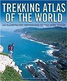 Trekking Atlas of the World, Jack Jackson, 1845371798
