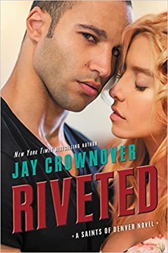 Jay Crownover - Riveted Audiobook