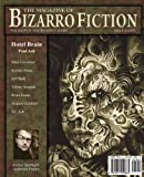 The Magazine of Bizarro Fiction, Jeff Burk and Marc Levinthal, 1621050866