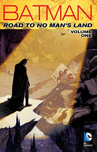 Batman: Road to No Man's Land Vol. (No Mans Land Batman)