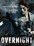 Overnight A Fifth Night of Dreams (English Subtitled)