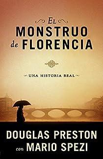 El monstruo de Florencia par Douglas Preston