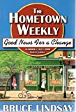 The Hometown Weekly 9781598116007