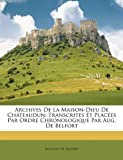 Archives de la Maison-Dieu de Châteaudun, Auguste De Belfort, 1146151527