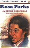 Front cover for the book Rosa Parks (Trophy Chapter Book) by Eloise Greenfield
