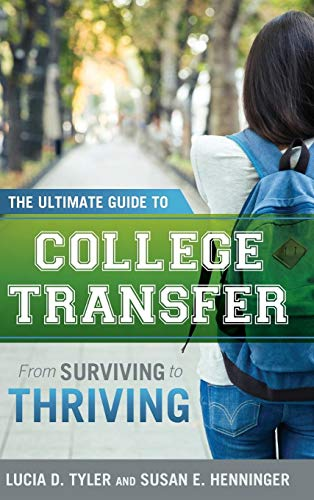 The Ultimate Guide to College Transfer: From Surviving to Thriving