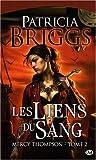 Mercy Thompson T2 \'les Liens du Sang\' par Patricia Briggs