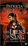Mercy Thompson, tome 2 : Les liens du sang  par Briggs