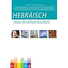 Hebräisch: reden Sie einfach drauflos! [Hebrew: Just Start Speaking!] Hörbuch von  Prolog.co.il Gesprochen von:  Dan, Hanni, Nir, Limor