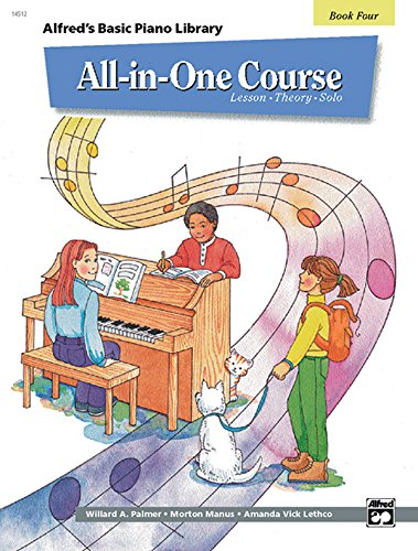 Alfred All In One Course (All-in-One Course for Children: Lesson, Theory, Solo, Book 4 (Alfred's Basic Piano Library))