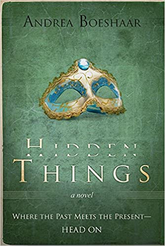 "Hidden Things: A ""happily-ever-after"" heartbreak love story"